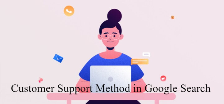 Customer Support Methods in Search