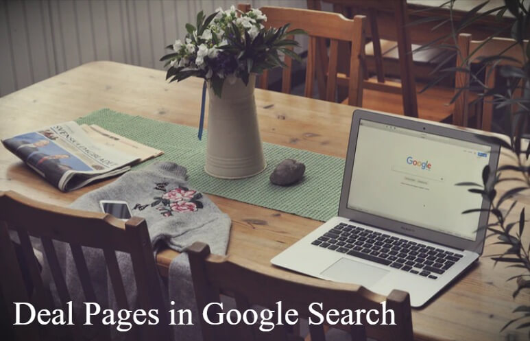 Deal Pages in Google Search To Boost Up Your Sales