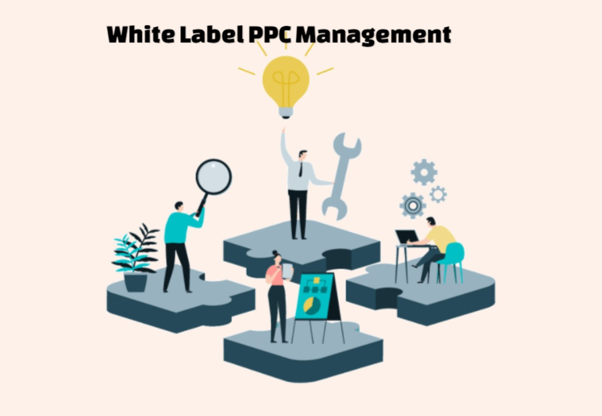 Outsource your PPC Management to a White Label PPC Agency
