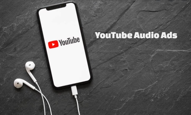 Youtube Audio Ads for Brand Awareness