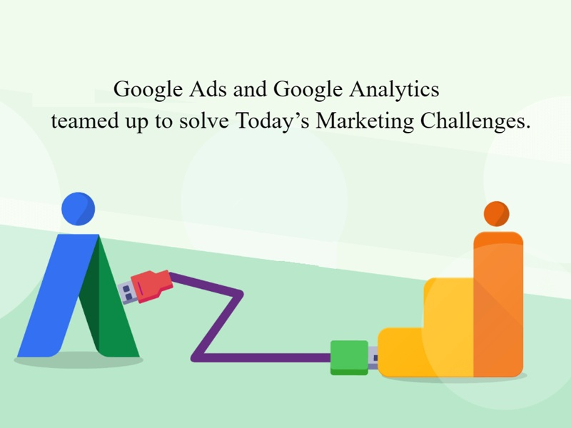 Linking Benefits of Google Analytics and Google Ads