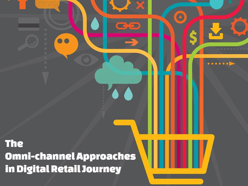 Omni-channel Approaches in Digital Retail Journey